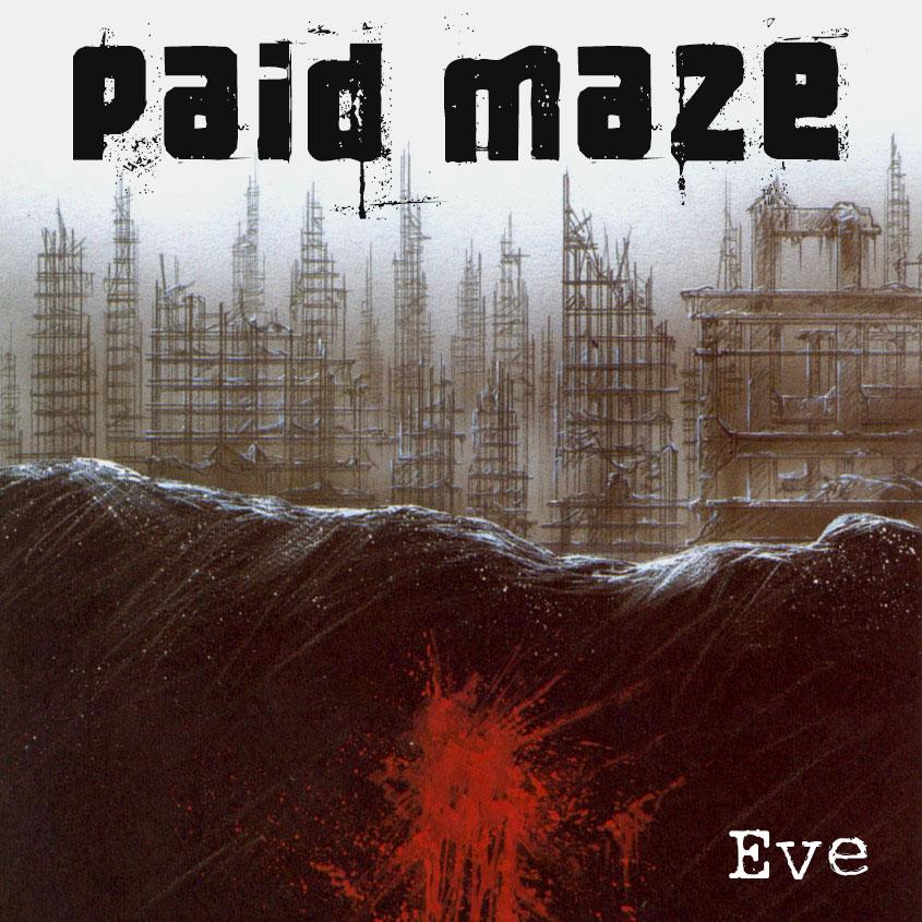 Paid Maze Album Eve